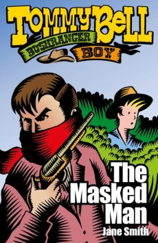 9781922265425-BSP-Tommy-Bell-The-Masked-Man-Cover-e1561618608520